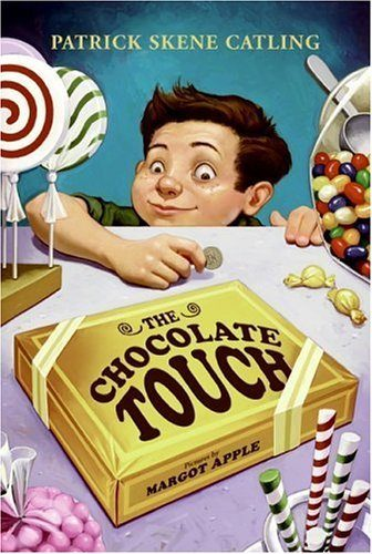 """The Chocolate Touch"" By Patrick Skene Catling Only $3.66!"