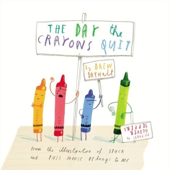 The Day The Crayons Quit Only $9.38!