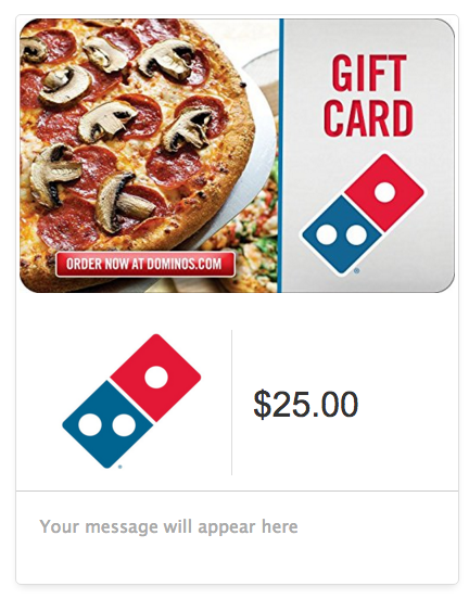Dominos $25 Pizza Gift Card - E-mail Delivery Just $20!