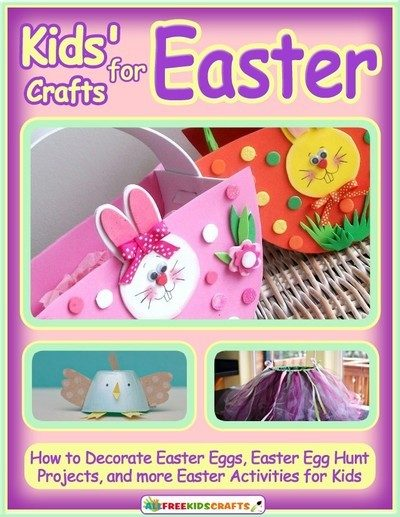 FREE Easter Crafts For Kids eBook!