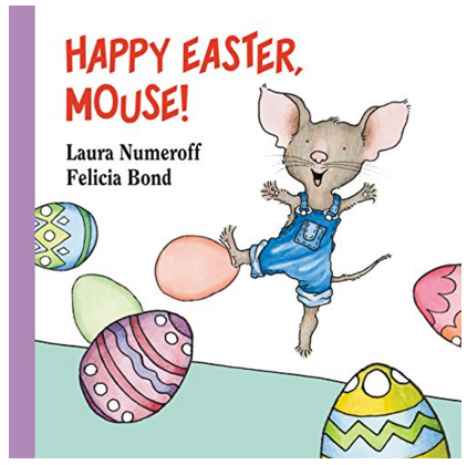 Happy Easter, Mouse! (If You Give...) Board book Just $4.30 Down From $7!