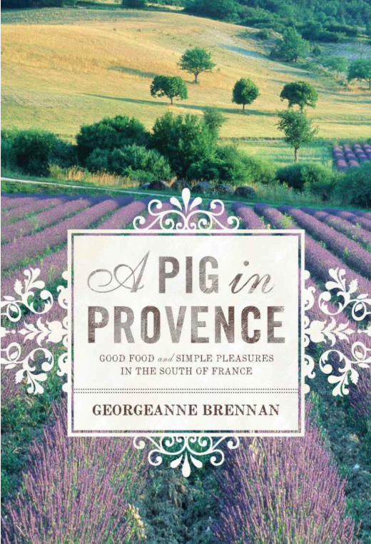 A Pig in Provence: Good Food and Simple Pleasures in the South of France Only $1.99!