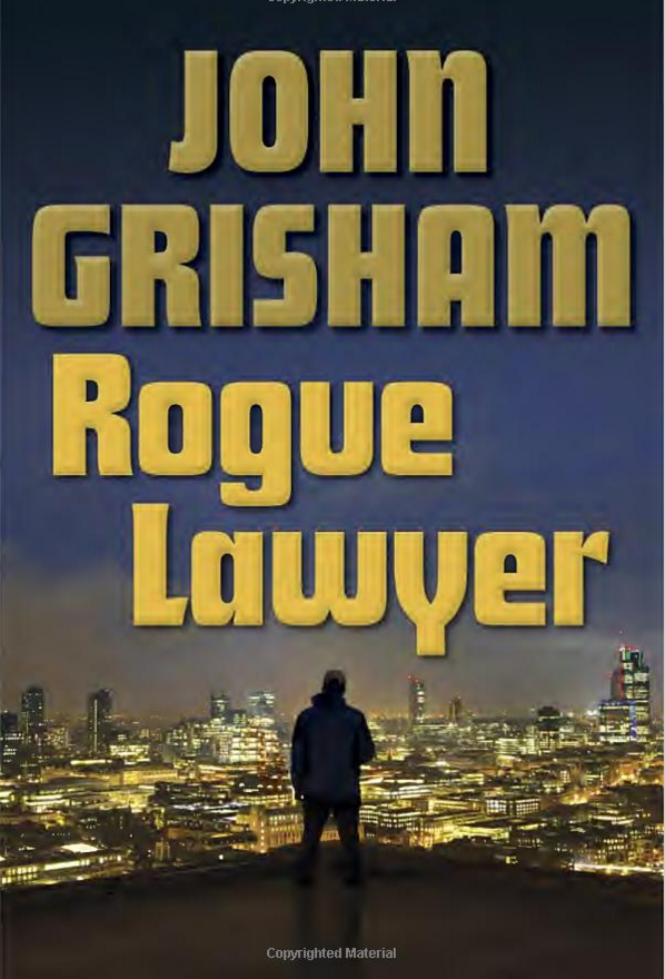 Rogue Lawyer Kindle Edition By John Grisham Was $29 Only $12.99!