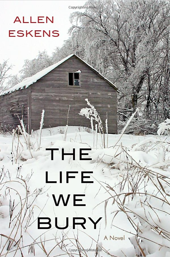 The Life We Bury By Allen Eskers Just $8.95!