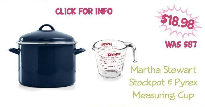 Martha Stewart Stockpot & Pyrex Measuring Cup Just $18.98 (Was $87)!